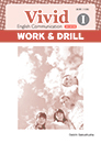 Vivid English Communication Ⅰ WORK&DRILL