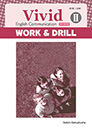 Vivid English Communication Ⅱ WORK&DRILL